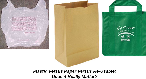 Paper or plastic? Which bag is better?